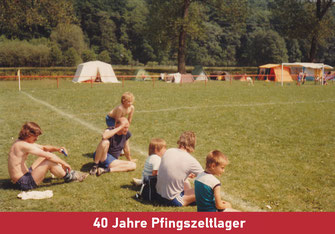 40 Jahre Pfingstzeltlager