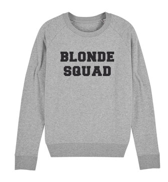 """BLONDE SQUAD"" SWEATER 75€"