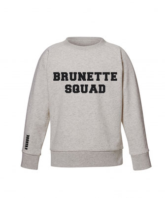 """BRUNETTE SQUAD"" SWEATER 49€"