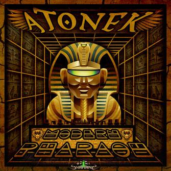 ATONEK  - MODERN PHARAOH