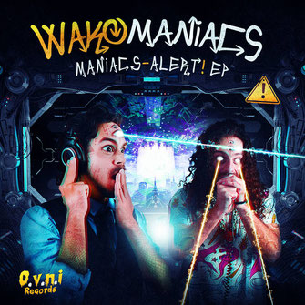 WAKOMANIACS - MANIACS ALERT EP