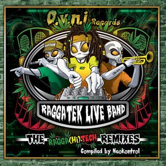 RAGGATEK LIVE BAND - THE REMIXES
