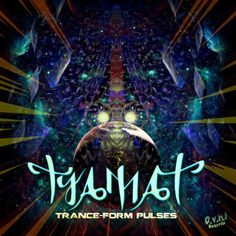 TYAMAT - TRANCE-FORM PULSES