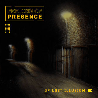 FEELING OF PRESENCE