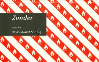 """Preisgekrönt: Unser erster Wörterseeband, Ulrike Almut Sandigs """"Zunder"""" (Klappenbroschur: 12,00 Euro, in rotes Leinen gebunden; 20,00 Euro)"""