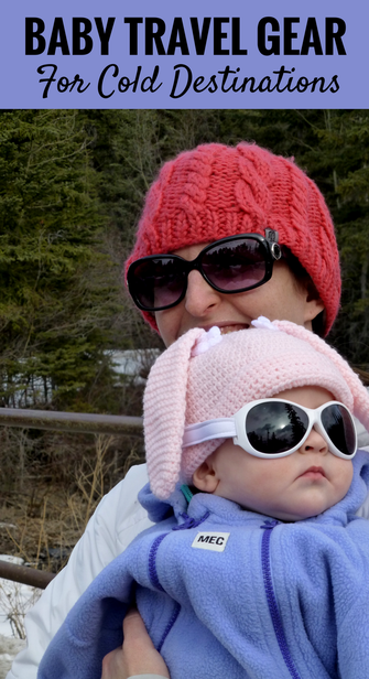 Essential Baby Travel Gear for Cold Winter Destinations. Read more at www.BabyCanTravel.com