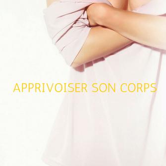 Apprivoiser son corps