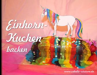 Einhornkuchen backen, Einhorn zum Ausmalen, Vorlage Einhorn, Regenbogenkuchen backen, Regenbogenkuchen, Caballo Couture, Rezept Einhornkuchen, anea-moni, unicorn, cake unicorn