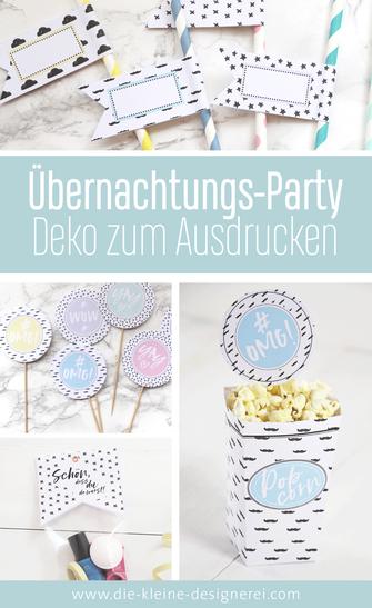 Übernachtungsparty oder Pyjamaparty für größere Kinder feiern. DIY- Deko Set downloaden, ausdrucken und basteln.