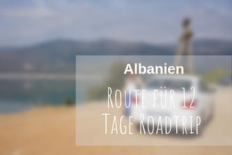 Albanien Roadtrip Route