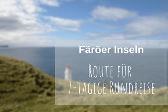 Färöer Rundreise Route