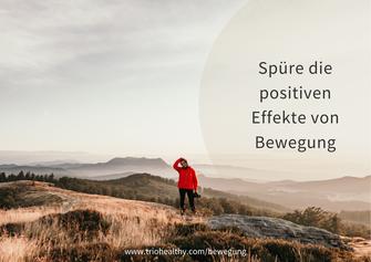 Spüre die positiven Effekte von Bewegung