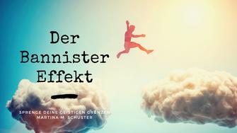 Der Bannister-Effekt. Roger Bannister zeigte den Menschen, wie man geistige Grenzen überwindet. Blogartikel von Martina M. Schuster. Bildquelle: Canva