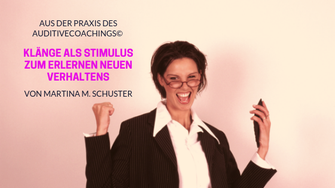 AuditiveCoaching©, Klänge als Stimulus, Life Coaching Ausbildung, Business Coaching Ausbildung