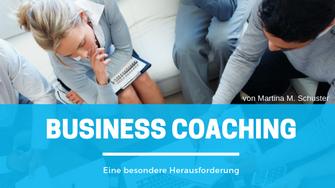 Business Coaching. Von Martina M. Schuster