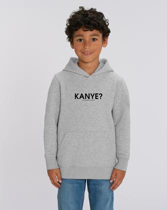 """""""KANYE?"""" HOODIE KIDS 59€"""