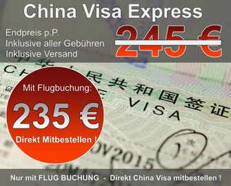 China Visa Express mit Flugticket