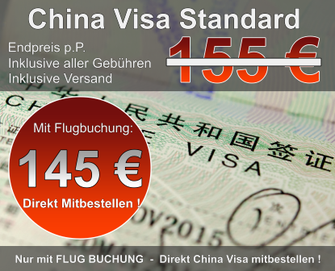 China Visa Standard mit Flugticket