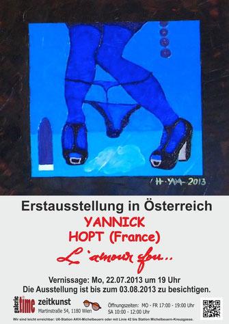 Galerie Time Yannick Hopt Südfrankreich L'amou fou  Ausstellung Ulrich Gansert Wien Erstausstellung Österreich Prüderie,Pop Art Art Brut Erotik