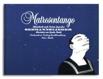 """""""Matrosentango"""" von Gerda Raidt (2003)"""