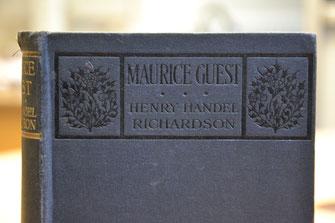"""""""Maurice Guest"""", hier die Erstauflage aus dem Jahre 1908."""