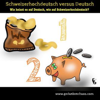 Schweizerdeutsch versus Deutsch