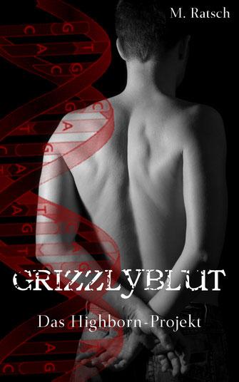 """Buchcoverbild """"Grizzlyblut"""", dem vierten Teil der Gestaltwandler-Reihe """"Das Highborn-Projekt"""""""
