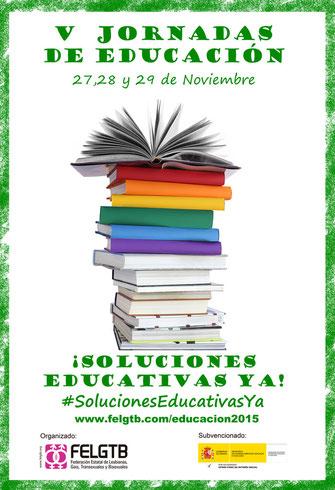 V Jornadas de Educación de la FELGTB. 27, 28 y 29 de noviembre de 2015