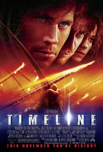2003 movie poster image of the movie Timeline.  Shows images of stars Paul Walker, Gerard Butler and Frances O'Connor.