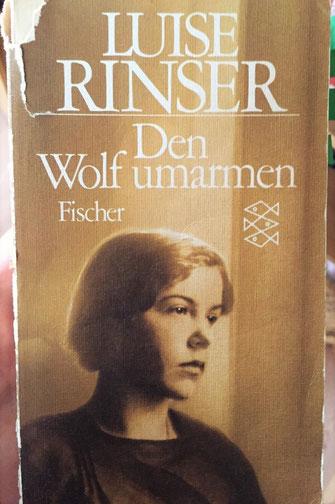 Luise Rinser den Wolf umarmen