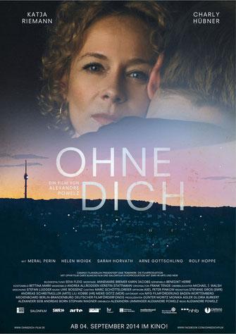 Katja Riemann, Charly Hübner, Uwe Bossenz, Ohne Dich, Filmplakat