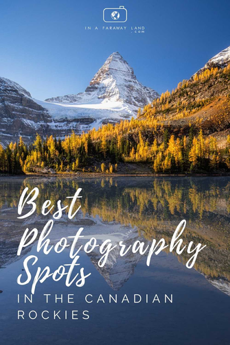 Best photography spots in the Canadian Rockies by Marta @InAFaraway_Land