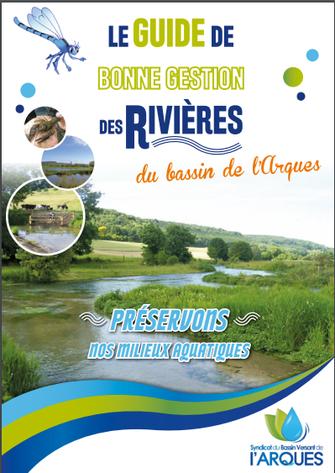 Rdv sur www.bvarques.fr pour télécharger le guide de bonne gestion des rivières du bassin de l'Arques.