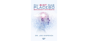Du bist das Placebo Buchcover Dr. Joe Dispenza
