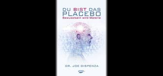 Du bist das Placebo Buchcover Dr. Joe Dispenza
