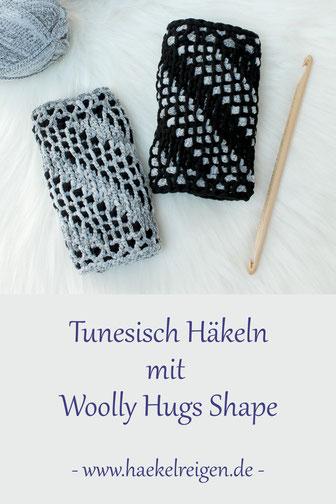 Tunesisch Häkeln mit Woolly Hugs Shape Anleitung Häkelreigen