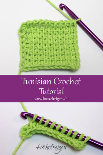 Tunisian crochet tutorial Haekelreigen