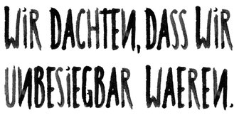 apollo-artemis, fashion, design, sustainable, handmade, typography, ink, wir dachten dass wir unbesiegbar waeren