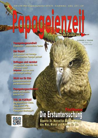 Titel Papageienzeit 15 die Erstuntersuchung, Grabmilben, Report Betrug beim Papageienverkauf, Keas on Tour und Faszination Keas