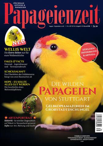 Papageienzeit 39 mit dem Kakariki auf dem Cover berichtet über die Zucht und Haltung, Soldatenaras in freier Wildbahn, klärt Fakes und Fakts, Willis Welt Extraseiten