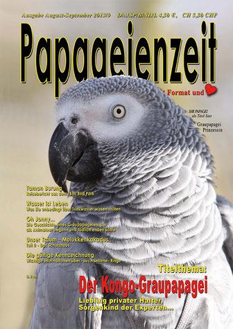 Papageienzeit 09 mit Graupapagei Prinzessin und Reportage zur Haltung von Graupapageien, Bali Bird Park, Wasserqualität sichern,  der Traum: Molukkenkakadus