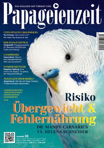 Papageienzeit 30 mit einem Wellensittich erklärt warum Übergewicht fr Vögel so gefährlich ist und wie es dazu kommt - von Dr. Carnarius. Außerdem geht es um Candidiasis-hefepilze, den Stanleysittich und die CITES-Pflicht für Graupapageien