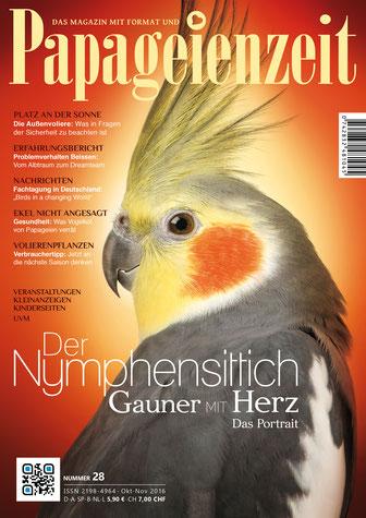 Cover Papageienzeit 28 Nymphensittich und Bericht über Nymphensittiche, es geht um das Problemverhalten Beissen, Sicherheit in der Außenvoliere, was uns der Kot verrät und Volierenpflanzen draußen
