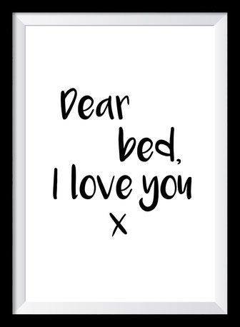 Typografie Poster Lifestyle, dear bed I love you