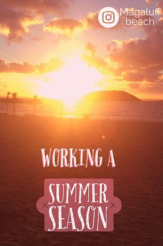 Working a summer season guide