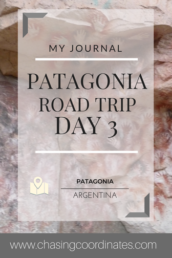 Patagonia road trip day 3