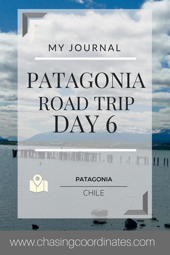 Patagonia road trip day 6