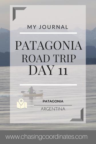 patagonia road trip day 11