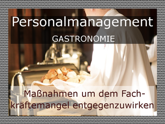 Fachkräftemangel Gastronomie