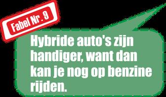 Fabel Nr. 9: Hybride auto's zijn handiger, want dan kan je nog op benzine rijden.